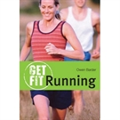 Picture of Get Fit Running by Owen Barder
